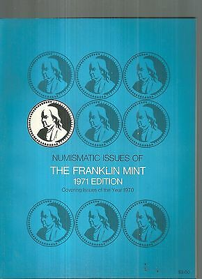 Numismatic Issues of the Franklin Mint 1971 Edition