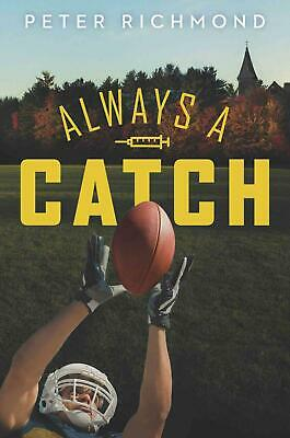 Always a Catch by Peter Richmond (English) Hardcover Book Free Shipping!