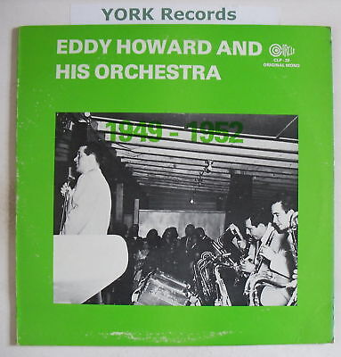 EDDY HOWARD & HIS ORCHESTRA - 1949-52 - Ex LP Record