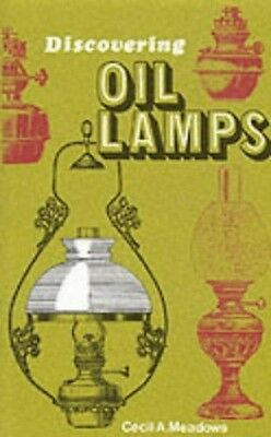 Oil Lamps (Shire Discovering), Meadows, Cecil A. Paperback Book The Cheap Fast