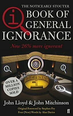 QI: The Book of General Ignorance (The Noticeabl... by John Mitchinson Paperback
