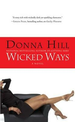 Wicked Ways (Paperback), Hill, Donna, 9780312388089