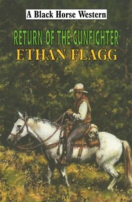 Return of the Gun Fighter (Hardcover), Flagg, Ethan, 9780709087519