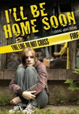 I LL BE HOME SOON (Paperback), Armstrong, Luanne, 9781553801801
