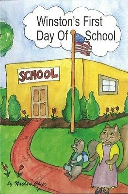 Winston's First Day of School (Paperback), Nathan Chips, 9781929661237
