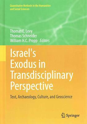 Israel's Exodus in Transdisciplinary Perspective: Text, Archaeology, Culture, an