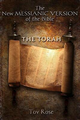 The New Messianic Version of the Bible: The Book of God: Volume I by Tov Rose (E