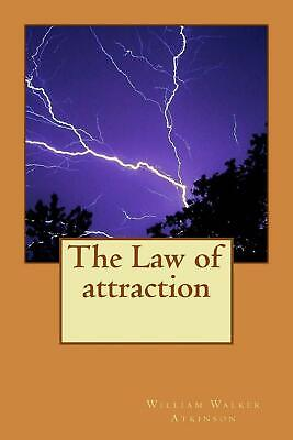 The Law of Attraction by William Walker Atkinson (English) Paperback Book Free S
