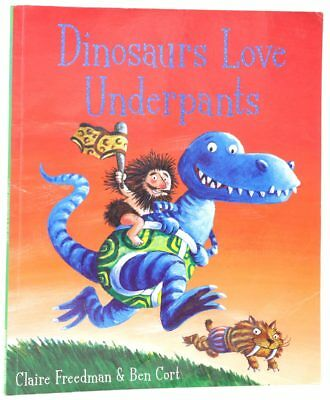 Dinosaurs Love Underpants, Freedman, Claire Paperback Book The Cheap Fast Free