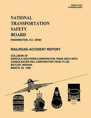 Railroad Accident Report: Collision of Norfolk Southern Corporation Train 255l5