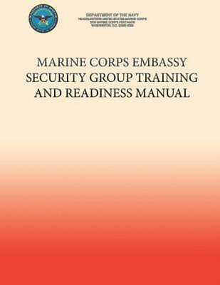 Marine Corps Embassy Security Group Training and Readiness Manual by Department