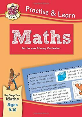 New Curriculum Practise & Learn: Maths for Ages 9-10 (CGP KS2 Pr... by CGP Books