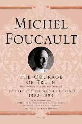 The Courage of Truth: The Government of Self and Others - Paperback NEW Foucault