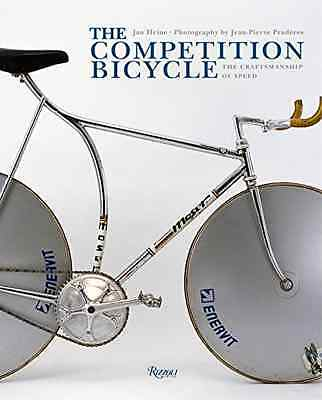 The Competition Bicycle: the Craftsmanship of Speed: A  - Hardcover NEW Jan Hein