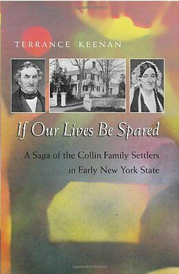 If Our Lives Be Spared: Three Generations of an America - Hardcover NEW Keenan,