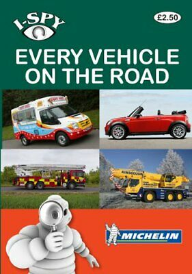 i-SPY Every Vehicle on the Road (Michelin i-SPY Guides) by i-SPY Paperback Book