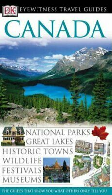 Canada (DK Eyewitness Travel Guide) by F�rfattare, Chau  Angie Hardback Book The