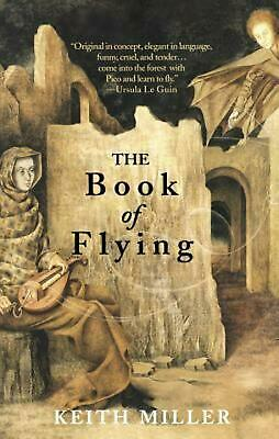 The Book of Flying by Keith Miller Paperback Book (English)