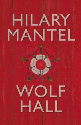 Wolf Hall, Mantel, Hilary Hardback Book The Cheap Fast Free Post