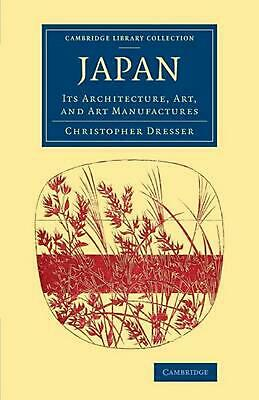 Cambridge Library Collection - East and South-East Asian History: Its Architectu