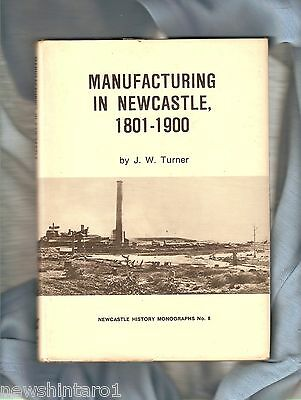 #ss.  Australian History Book - Manufacturing In Newcastle 1801-1900