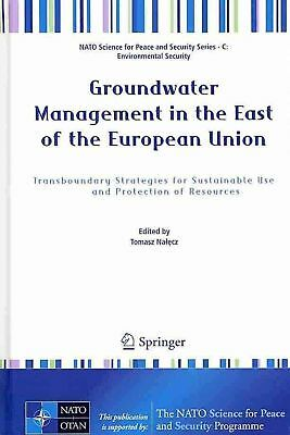 Groundwater Management in the East of the European Union: Transboundary Strategi