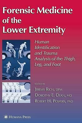 Forensic Medicine of the Lower Extremity: Human Identification and Trauma Analys