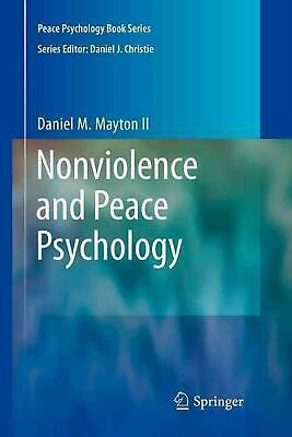 Nonviolence and Peace Psychology by Daniel M. Mayton (English) Paperback Book Fr