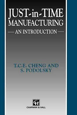 Just-In-Time Manufacturing: An Introduction by T. Cheng (English) Hardcover Book