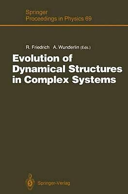 Evolution of Dynamical Structures in Complex Systems: Proceedings of the Interna