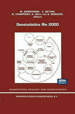 Geostatistics Rio 2000: Proceedings of the Geostatistics Sessions of the 31st In