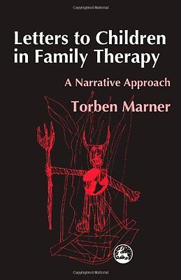 Letters to Children in Family Therapy: A Narrative Appr - Paperback NEW Marner,