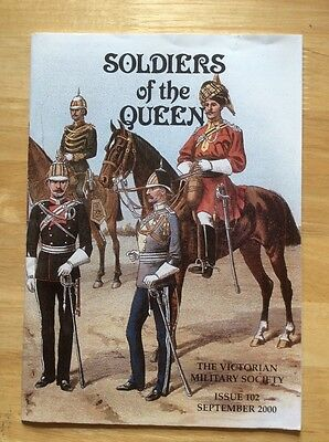 Soldiers of the Queen - Victorian Military Society #102 - Sept 2000
