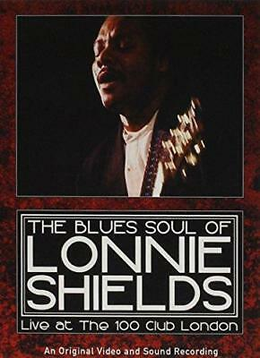 Lonnie Shields - The Blues Soul Of Lonnie Shields: The-Live At The 100 (NEW DVD)