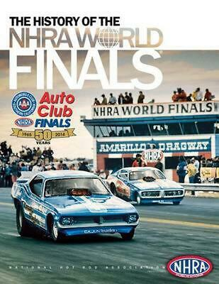 The History of the Nhra World Finals by Nhra Publications (English) Paperback Bo