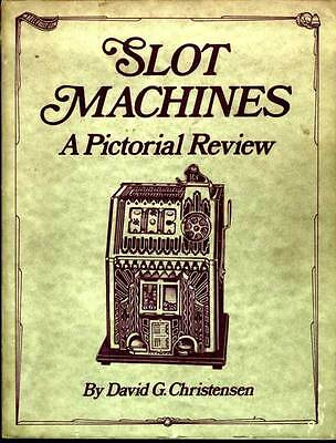 SLOT MACHINES A Pictorial Review DESIGN Gambling Machines 1880's-1973 SOFTCOVER