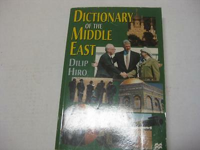Dictionary of the Middle East by Dilip Hiro