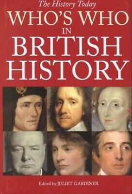 Who's Who in British History Hardback Book The Cheap Fast Free Post
