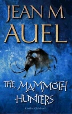 The Mammoth Hunters (Earth's Children) by Auel, Jean M. Paperback Book The Cheap