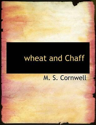 NEW Wheat and Chaff by M. S. Cornwell Paperback Book (English) Free Shipping
