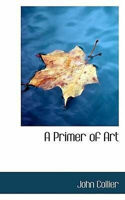 NEW A Primer of Art by John Collier Paperback Book (English) Free Shipping