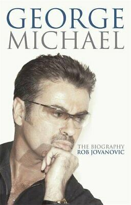 George Michael: The biography, Jovanovic, Rob Paperback Book The Cheap Fast Free