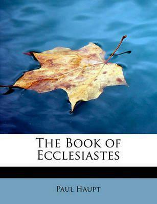 NEW The Book of Ecclesiastes by Paul Haupt Paperback Book (English) Free Shippin