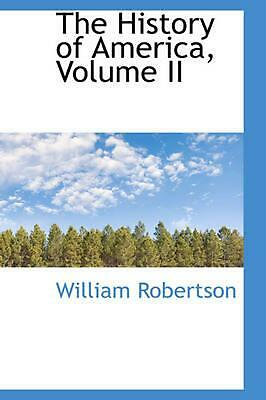 NEW The History of America, Volume II by William Robertson Paperback Book (Engli