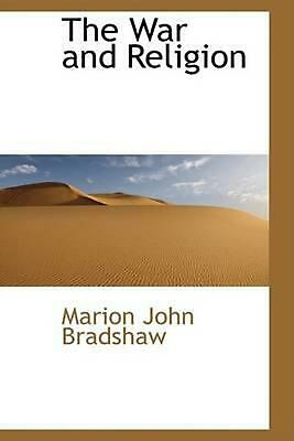NEW The War and Religion by Marion John Bradshaw Paperback Book (English) Free S