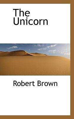 NEW The Unicorn by Robert Brown Paperback Book (English) Free Shipping