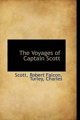 The Voyages of Captain Scott by Scott Robert Falcon (English) Paperback Book Fre