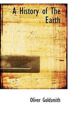 History of the Earth by Oliver Goldsmith (English) Paperback Book Free Shipping!