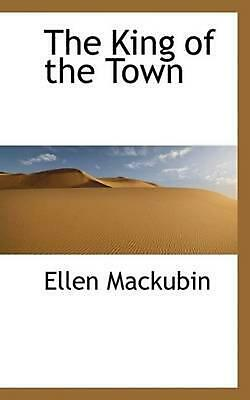 NEW King of the Town by Ellen Mackubin Paperback Book (English) Free Shipping