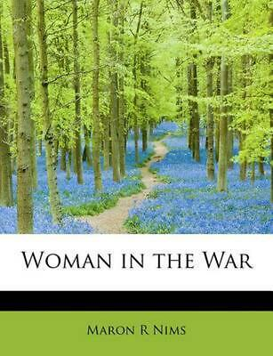 NEW Woman in the War by Maron R. Nims Paperback Book (English) Free Shipping